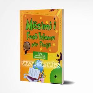 Mësim i Fesë Islame për Fëmijë (për moshën 7-8 vjeç)