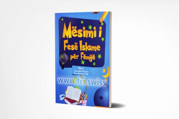 Mësim i Fesë Islame për Fëmijë (për moshën 9-10-vjeç)