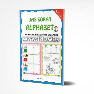 Das Koran Alphabet 1 - Mit Rätseln, Ausmalbildern und Spielen