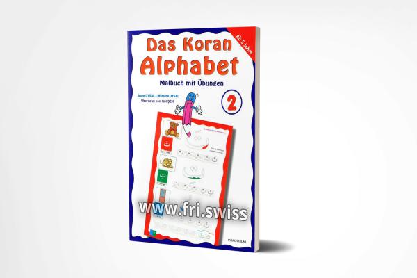 Das Koran Alphabet 2 - Malbuch mit Übungen