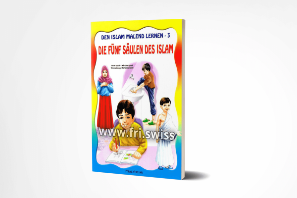 Den Islam malend lernen - 3, die Fünf Säulen des Islam