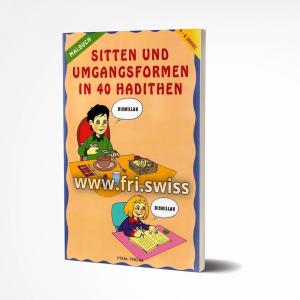 Sitten und Umgangsformen in 40 Hadithen - Malbuch