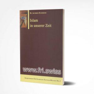 Islam in unser Zeit