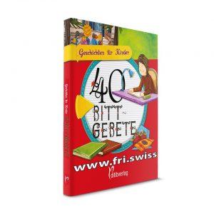 Geschichten für Kinder - 40 Bittgebete
